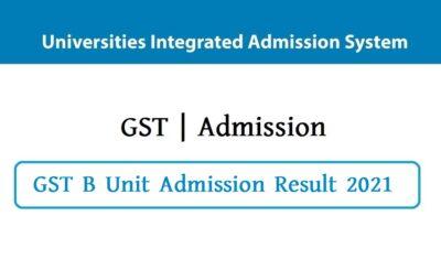GST B Unit Admission Result